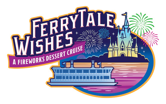 New Ferrytale Wishes: A Fireworks Dessert Cruise Debuts Oct. 4 at Walt Disney World Resort!