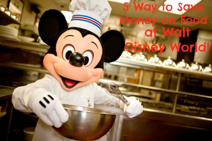 5 Ways to Save Money on Food at Walt DisneyWorld!